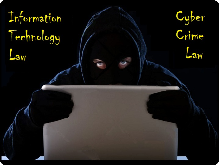 Cyber Crime and Information Technology Laws